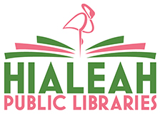 Find out more about Hialeah Public Libraries: Library website, hours, locations, catalog, Inter-Library Loan, Genealogy Information, etc